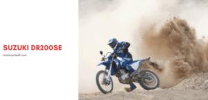 Suzuki DR200SE Review